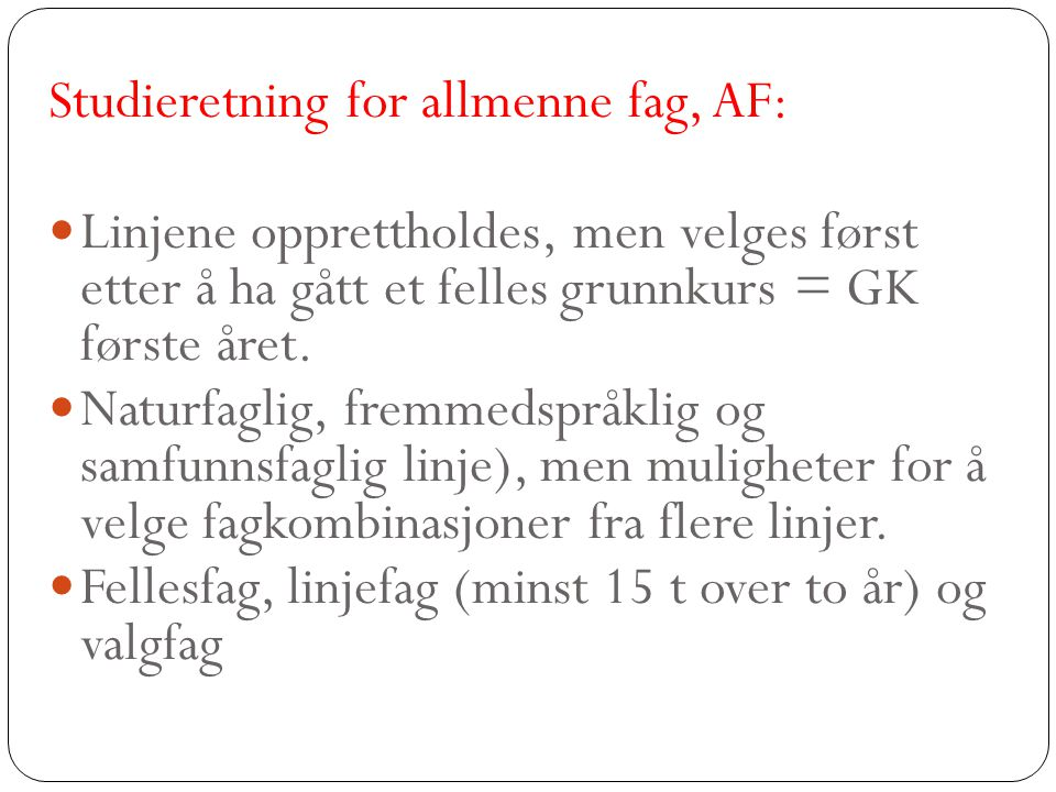 Studieretning for allmenne fag, AF: