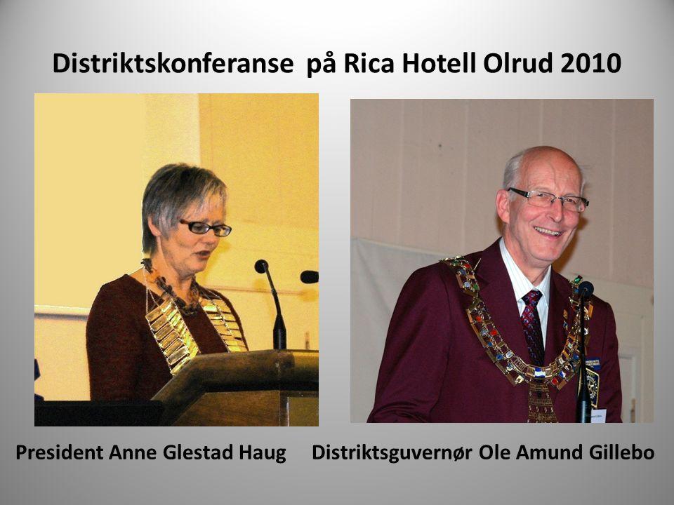 Distriktskonferanse på Rica Hotell Olrud 2010