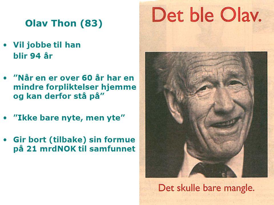 Olav Thon (83) Vil jobbe til han blir 94 år