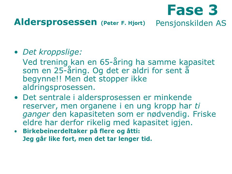 Aldersprosessen (Peter F. Hjort)