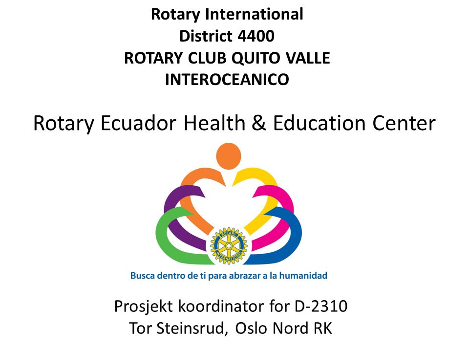 ROTARY CLUB QUITO VALLE INTEROCEANICO