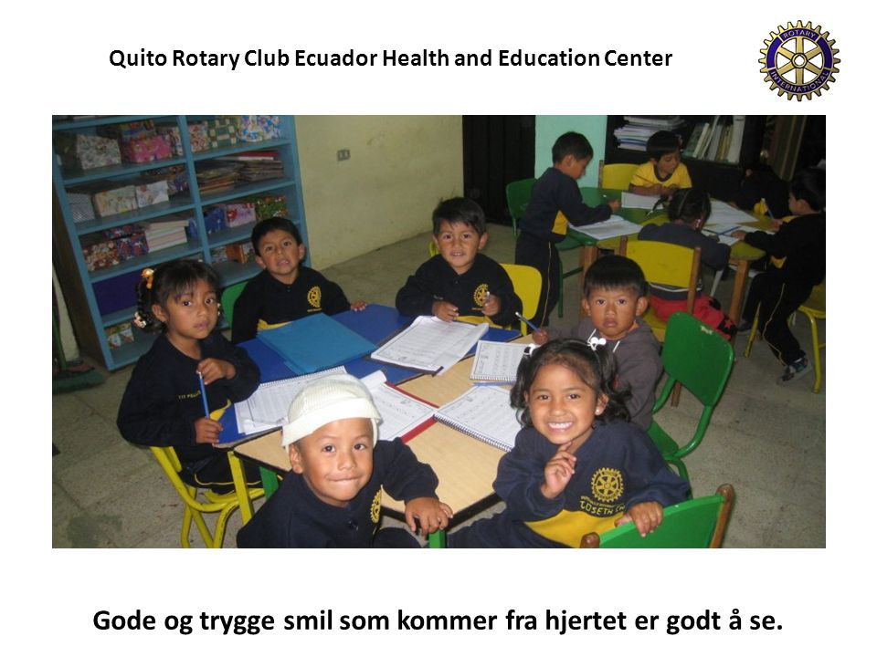 Quito Rotary Club Ecuador Health and Education Center