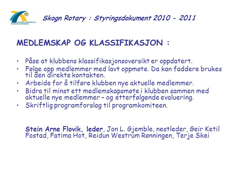 Skogn Rotary : Styringsdokument 2010 - 2011