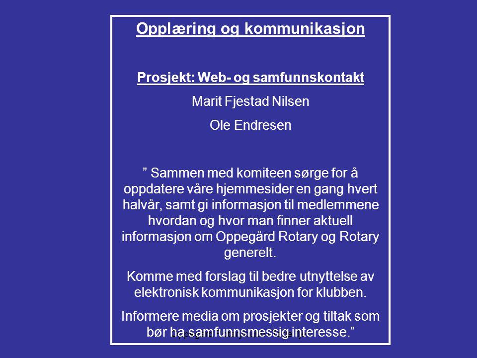 Opplæring og kommunikasjon Prosjekt: Web- og samfunnskontakt