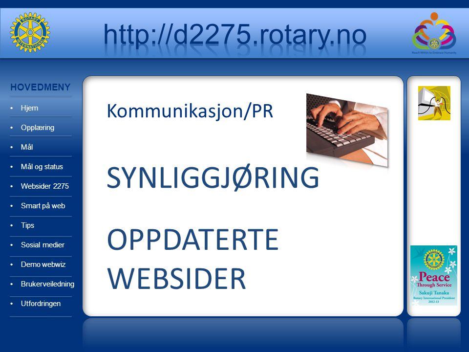 SYNLIGGJØRING OPPDATERTE WEBSIDER http://d2275.rotary.no