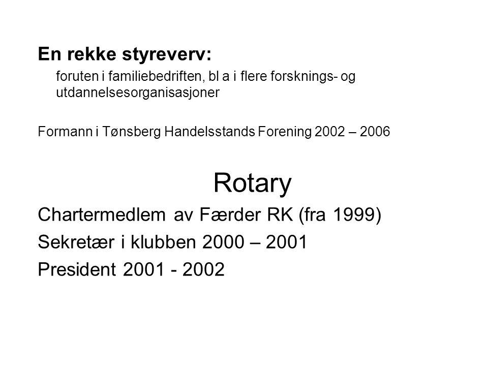 Rotary En rekke styreverv: Chartermedlem av Færder RK (fra 1999)