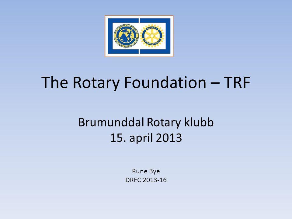 The Rotary Foundation – TRF Brumunddal Rotary klubb 15
