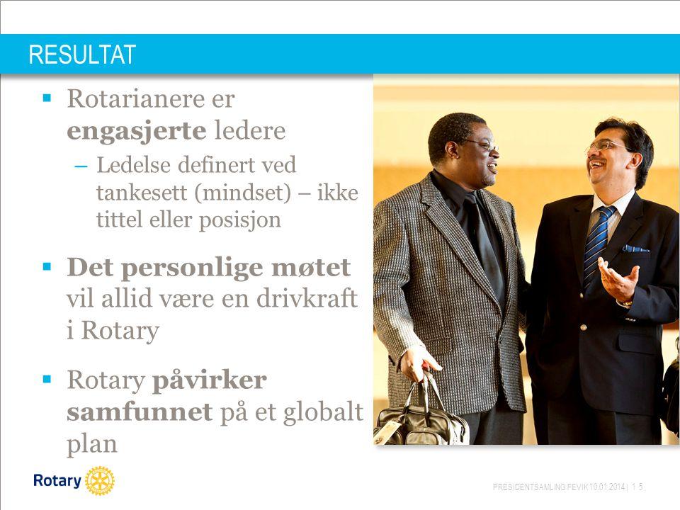 Rotarianere er engasjerte ledere