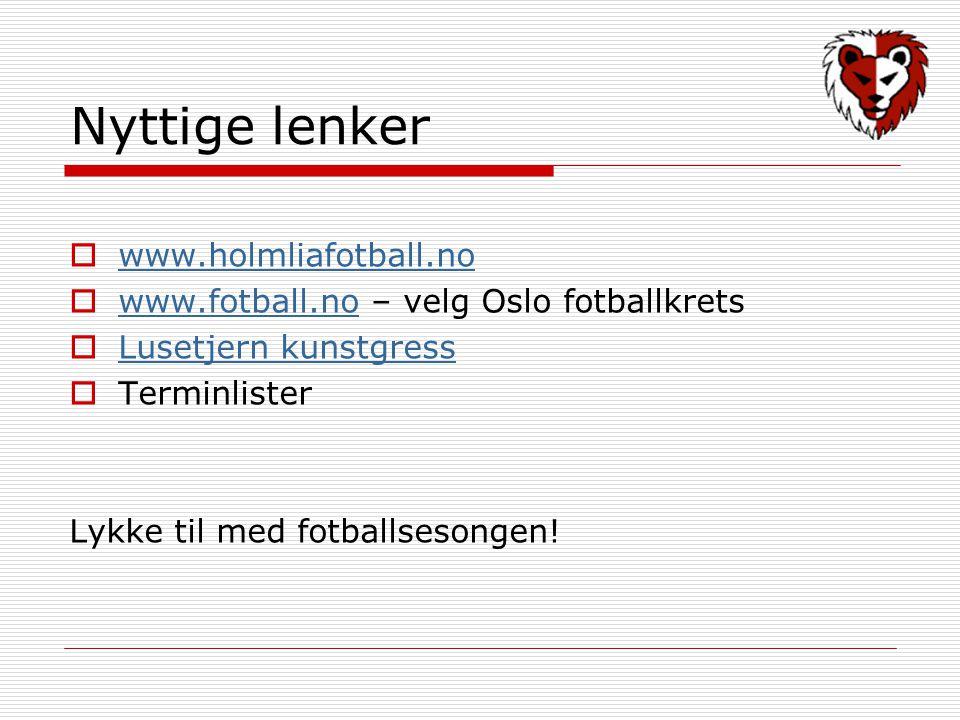 Nyttige lenker www.holmliafotball.no