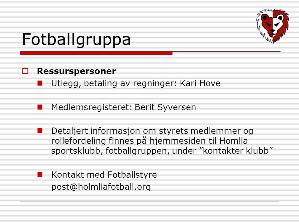 Fotballgruppa Ressurspersoner Utlegg, betaling av regninger: Kari Hove