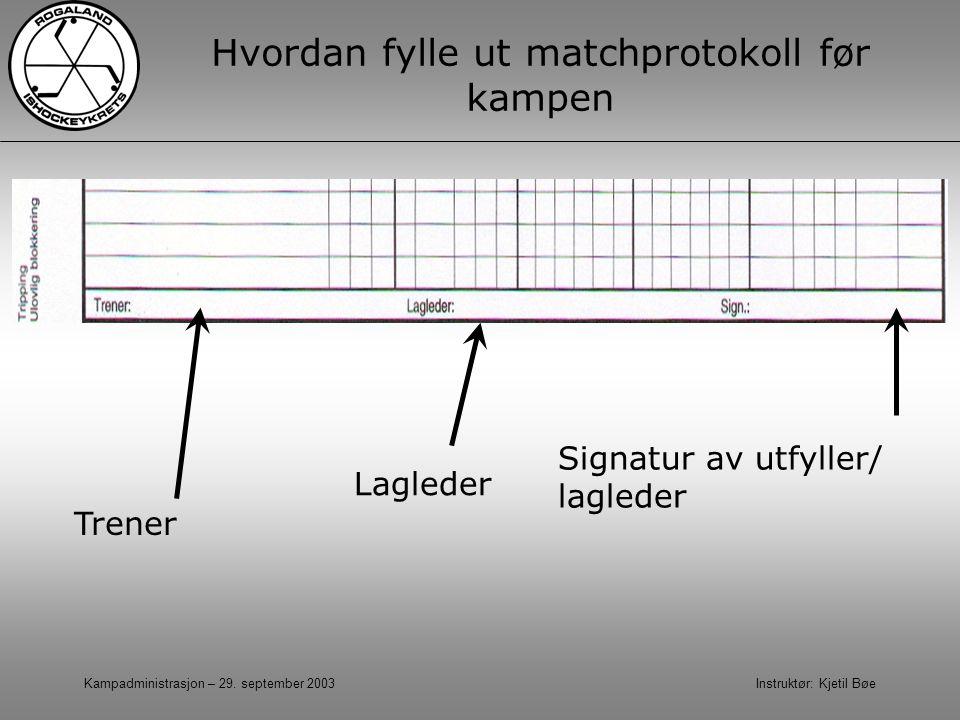 Hvordan fylle ut matchprotokoll før kampen