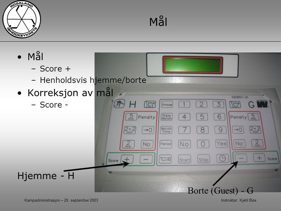 Mål Mål Korreksjon av mål Hjemme - H Borte (Guest) - G Score +