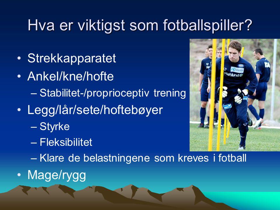 Hva er viktigst som fotballspiller