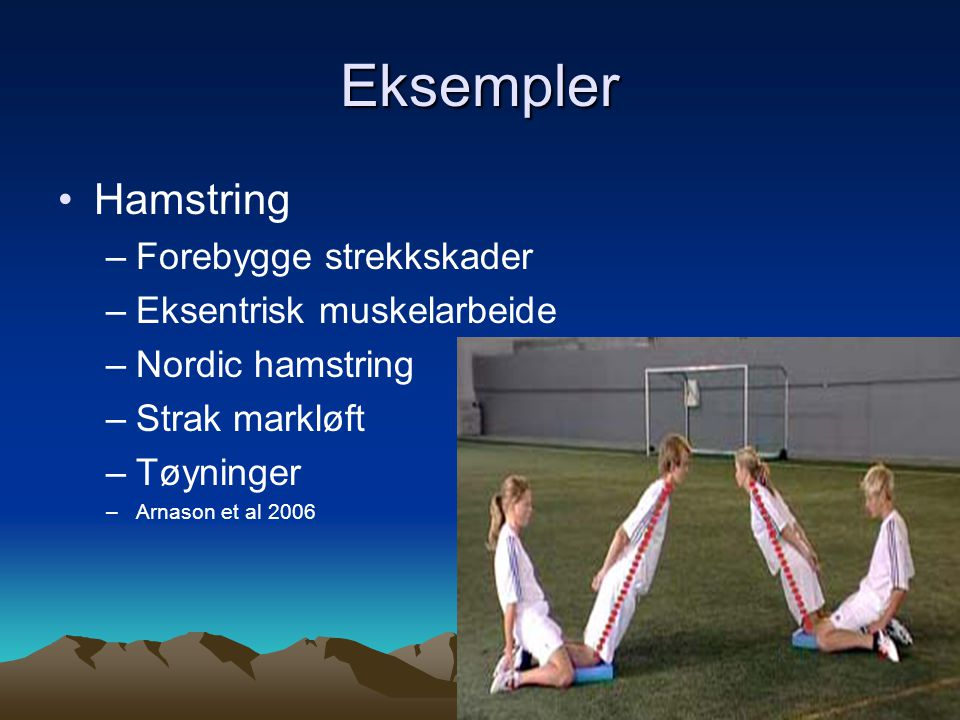 Eksempler Hamstring Forebygge strekkskader Eksentrisk muskelarbeide
