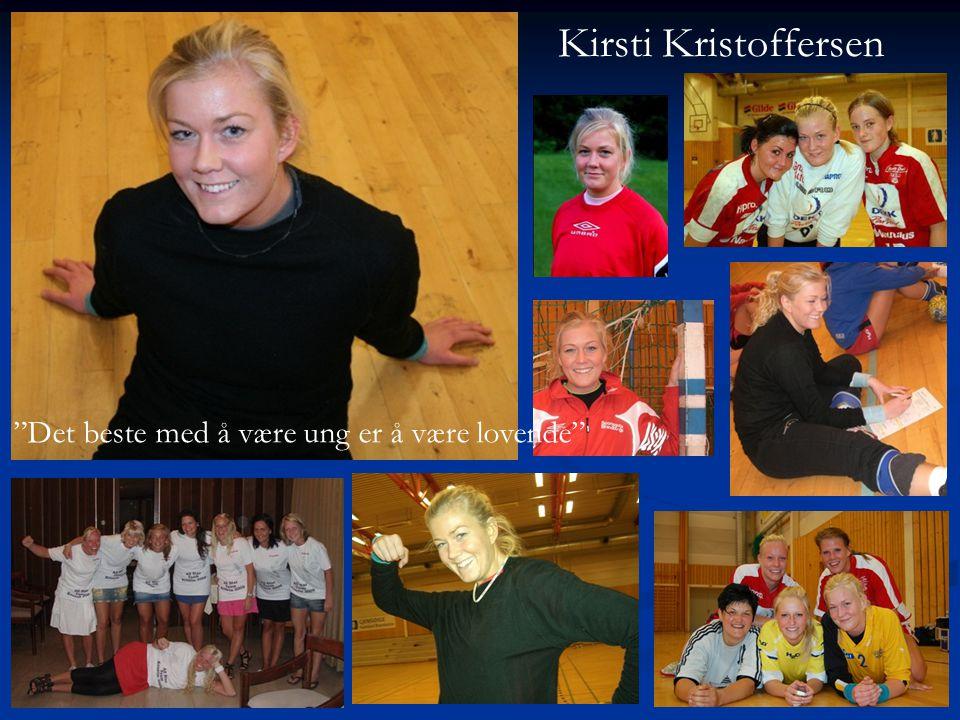 Kirsti Kristoffersen Det beste med å være ung er å være lovende