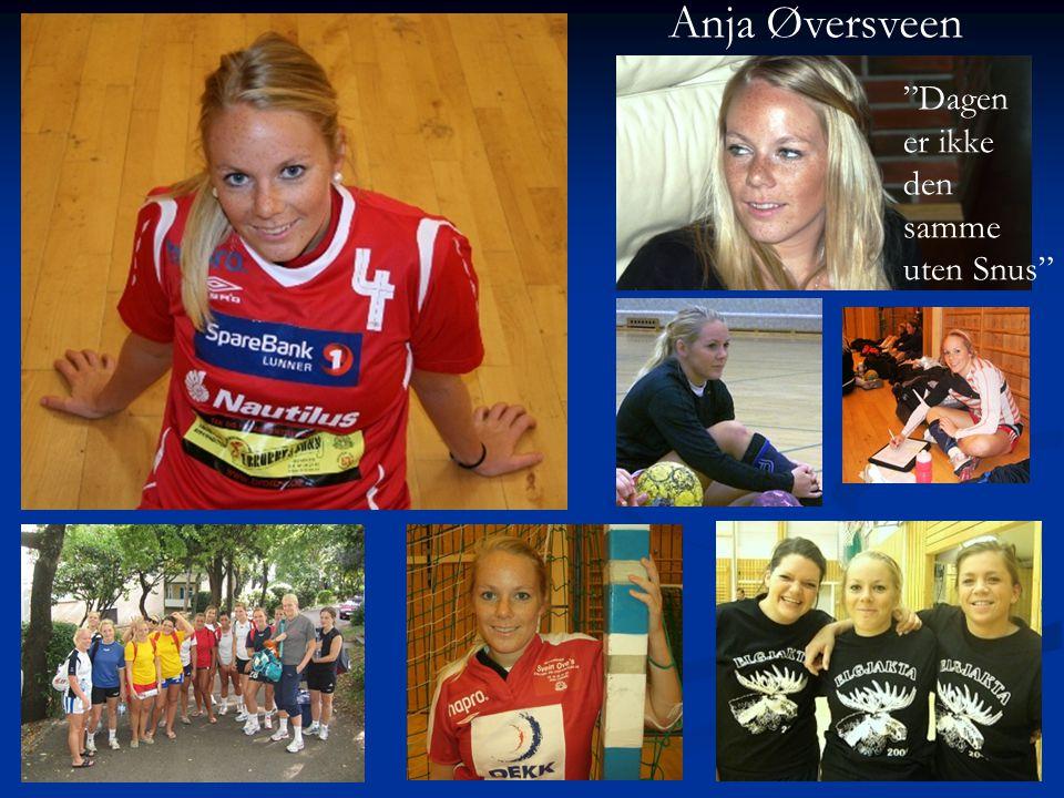 Anja Øversveen Dagen er ikke den samme uten Snus