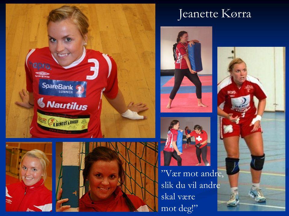 Jeanette Kørra Vær mot andre, slik du vil andre skal være mot deg!