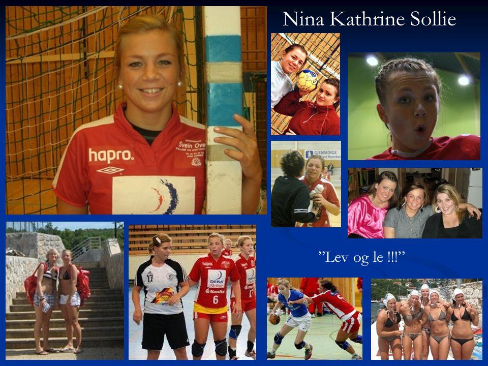 Nina Kathrine Sollie Lev og le !!!