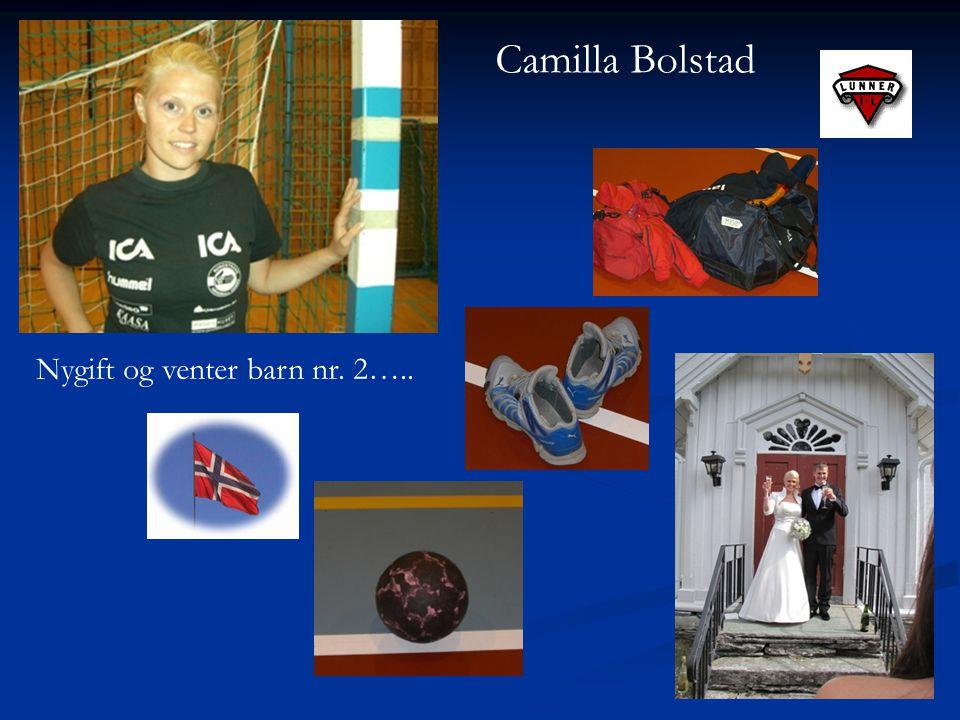 Camilla Bolstad Nygift og venter barn nr. 2…..