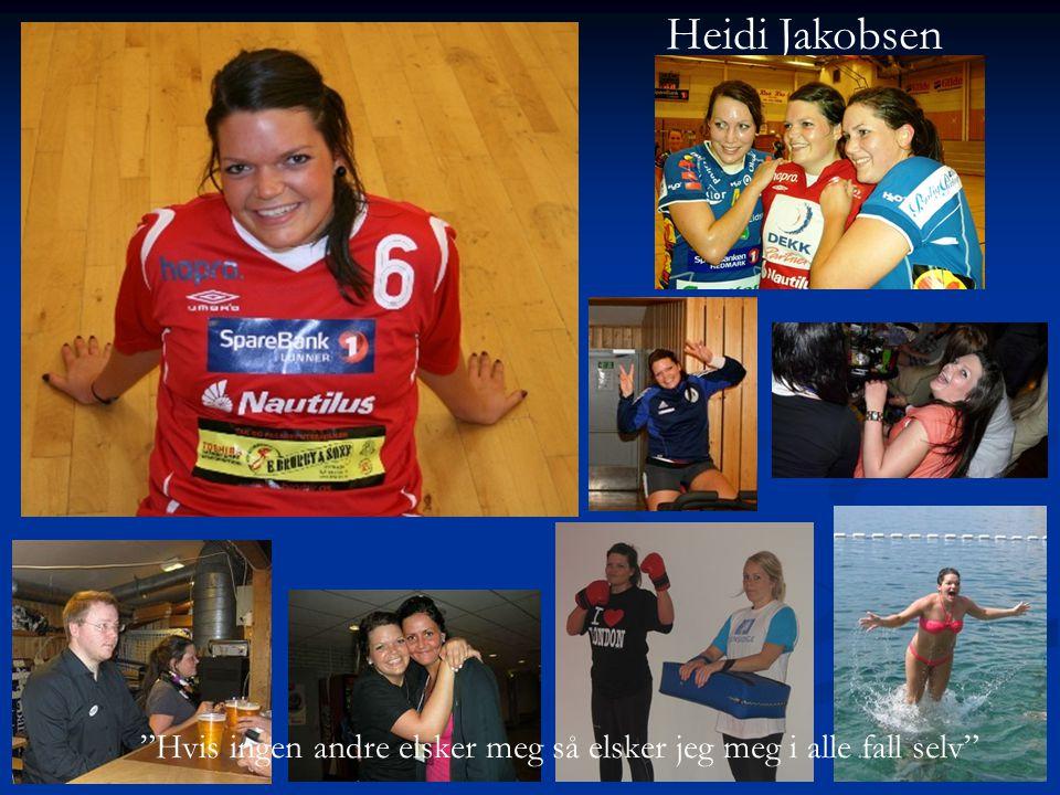 Heidi Jakobsen Hvis ingen andre elsker meg så elsker jeg meg i alle fall selv
