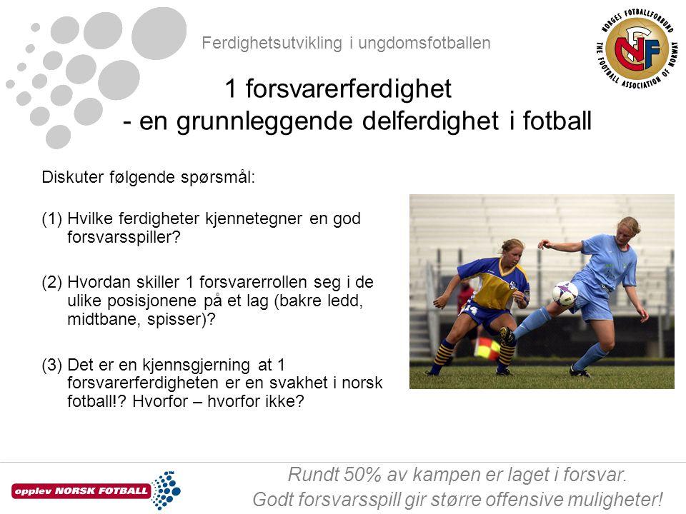1 forsvarerferdighet - en grunnleggende delferdighet i fotball