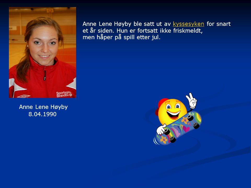 Anne Lene Høyby Anne Lene Høyby ble satt ut av kyssesyken for snart