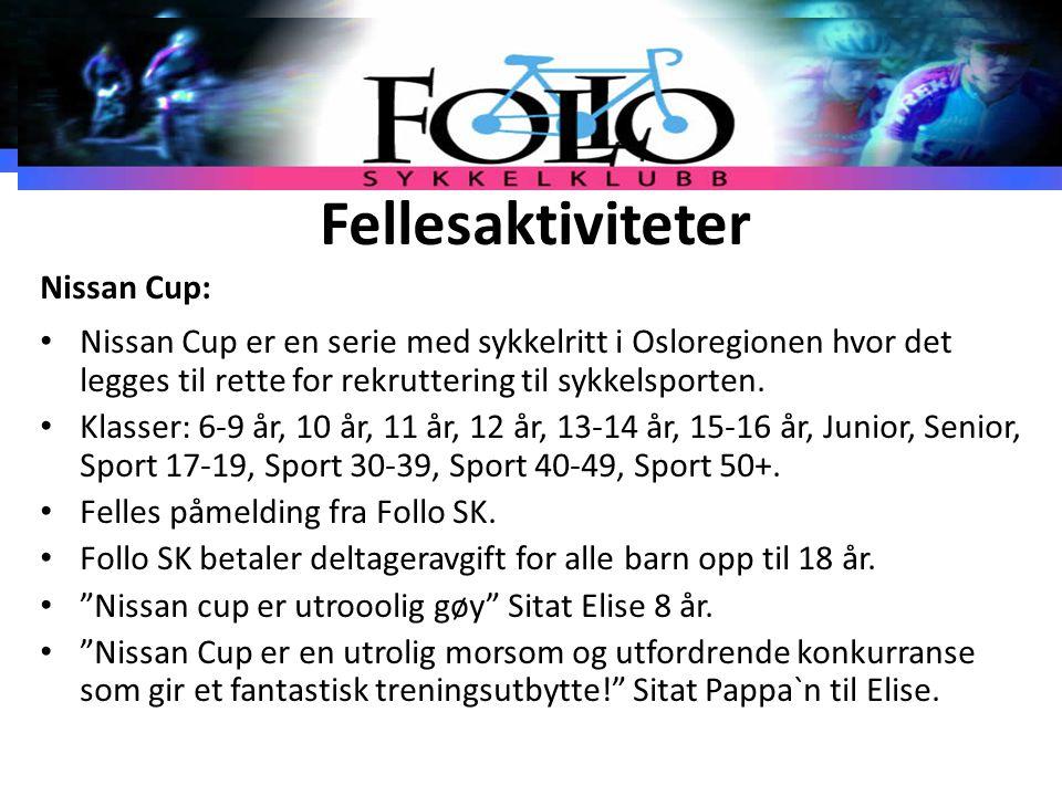 Fellesaktiviteter Nissan Cup: