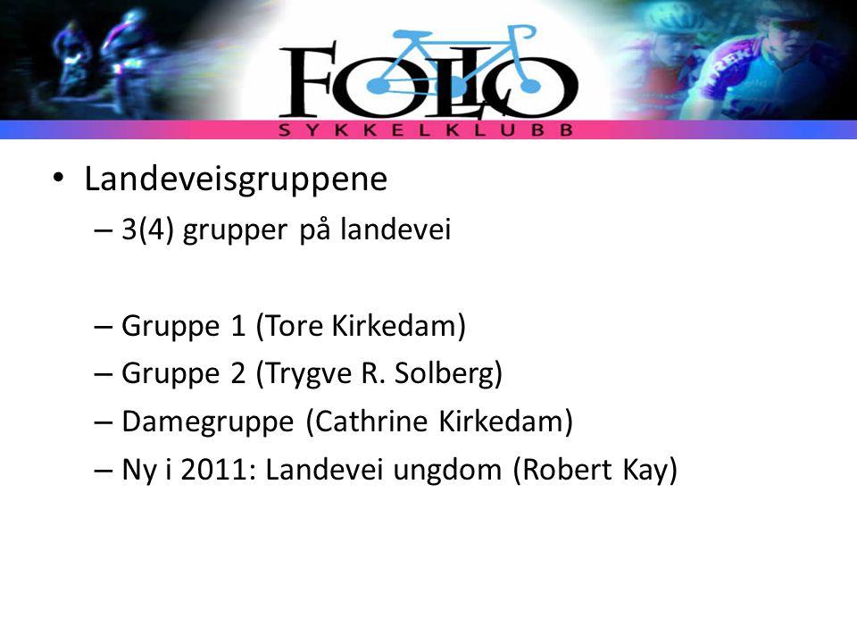Landeveisgruppene 3(4) grupper på landevei Gruppe 1 (Tore Kirkedam)