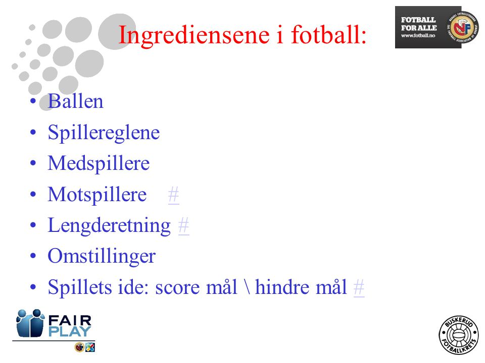 Ingrediensene i fotball: