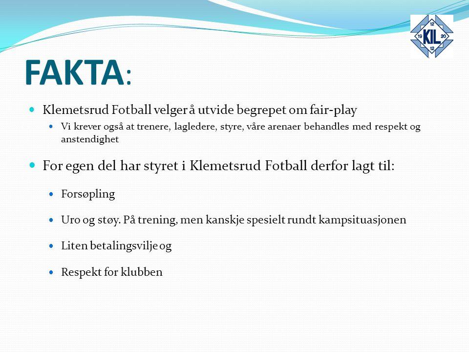 FAKTA: For egen del har styret i Klemetsrud Fotball derfor lagt til: