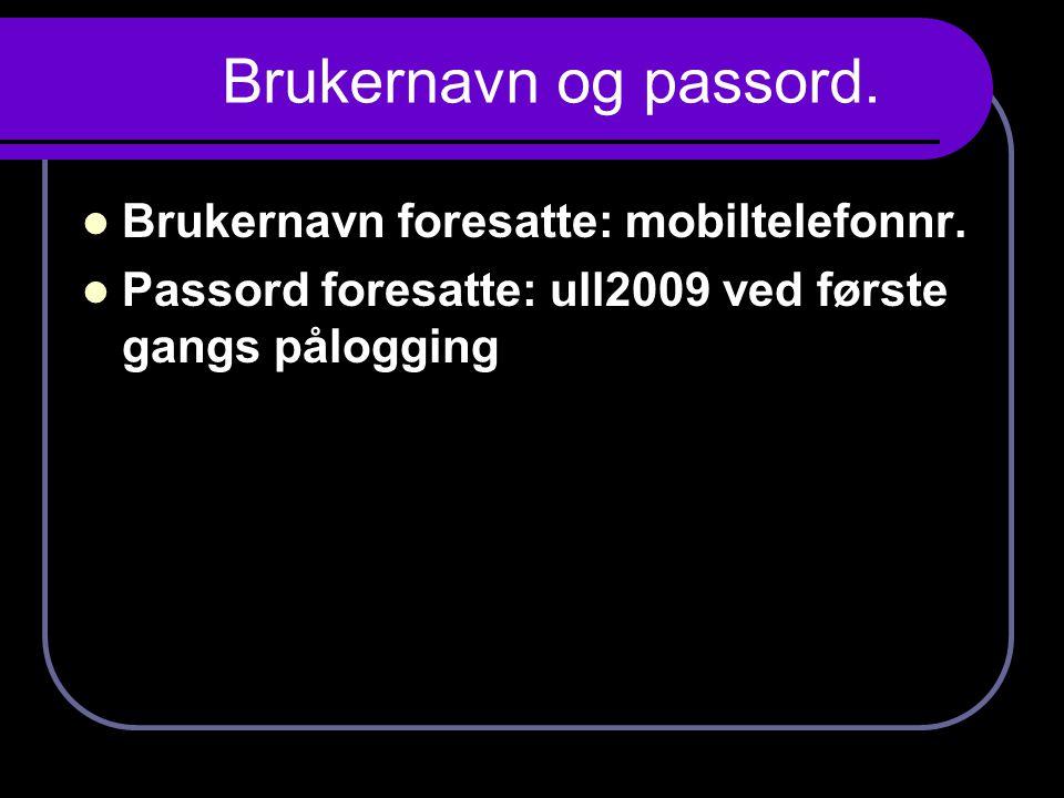 Brukernavn og passord. Brukernavn foresatte: mobiltelefonnr.
