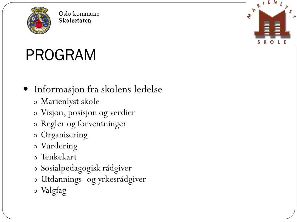 PROGRAM Informasjon fra skolens ledelse Marienlyst skole