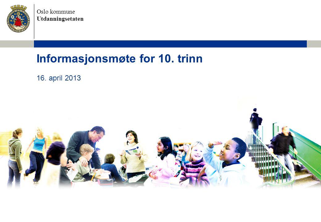 Informasjonsmøte for 10. trinn