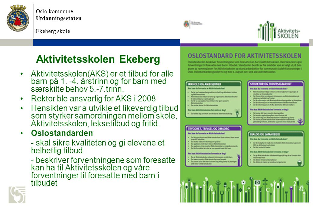 Aktivitetsskolen Ekeberg