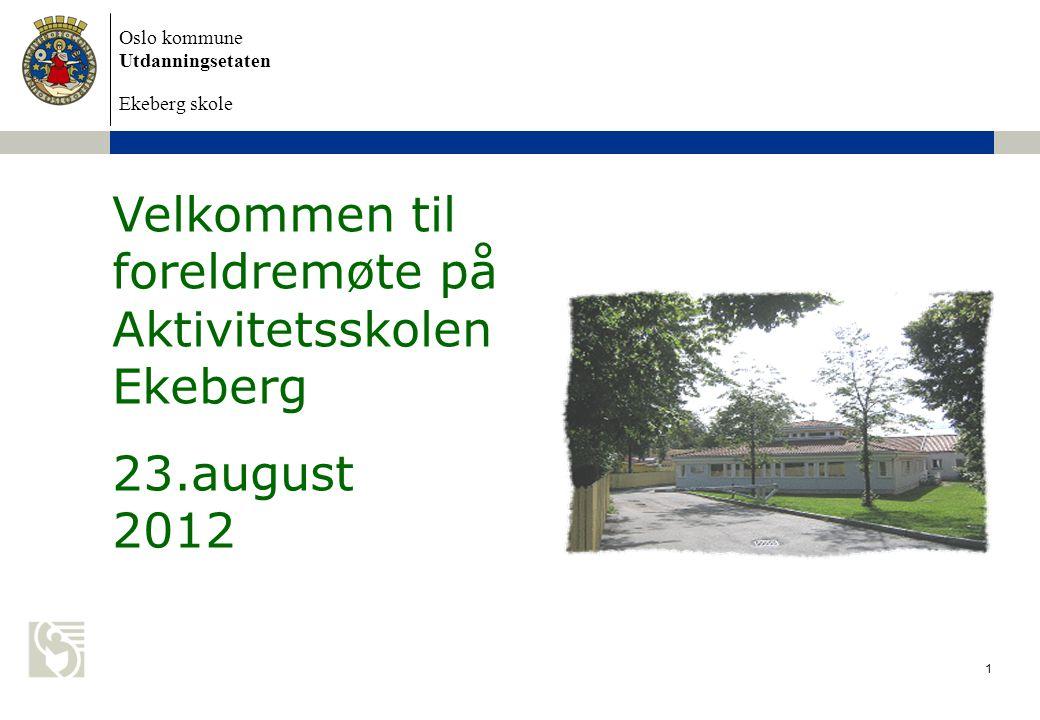 Velkommen til foreldremøte på Aktivitetsskolen Ekeberg