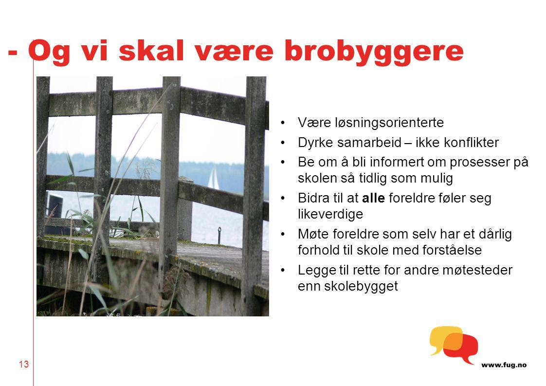 - Og vi skal være brobyggere