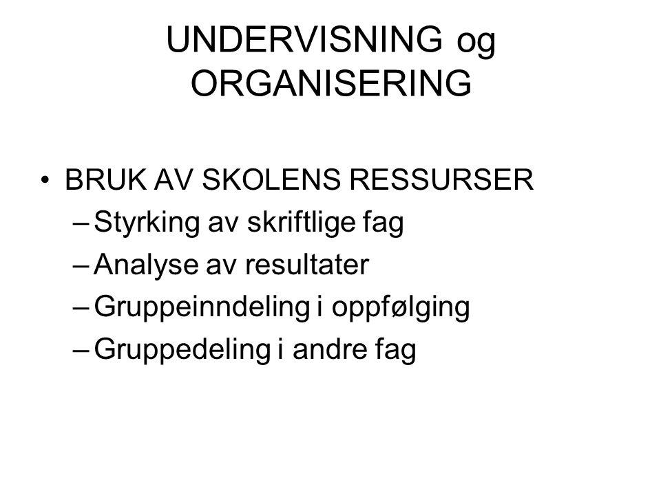 UNDERVISNING og ORGANISERING