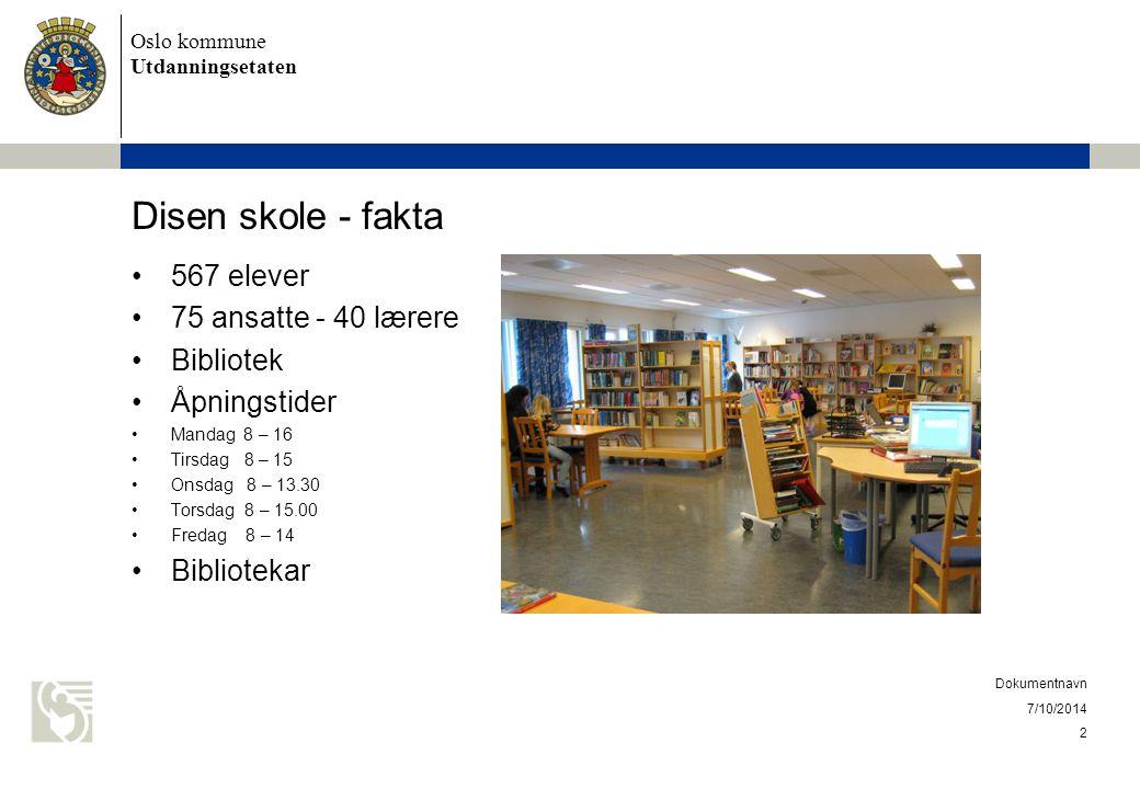 Disen skole - fakta 567 elever 75 ansatte - 40 lærere Bibliotek
