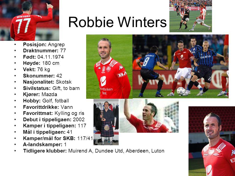 Robbie Winters Posisjon: Angrep Draktnummer: 77 Født: 04.11.1974