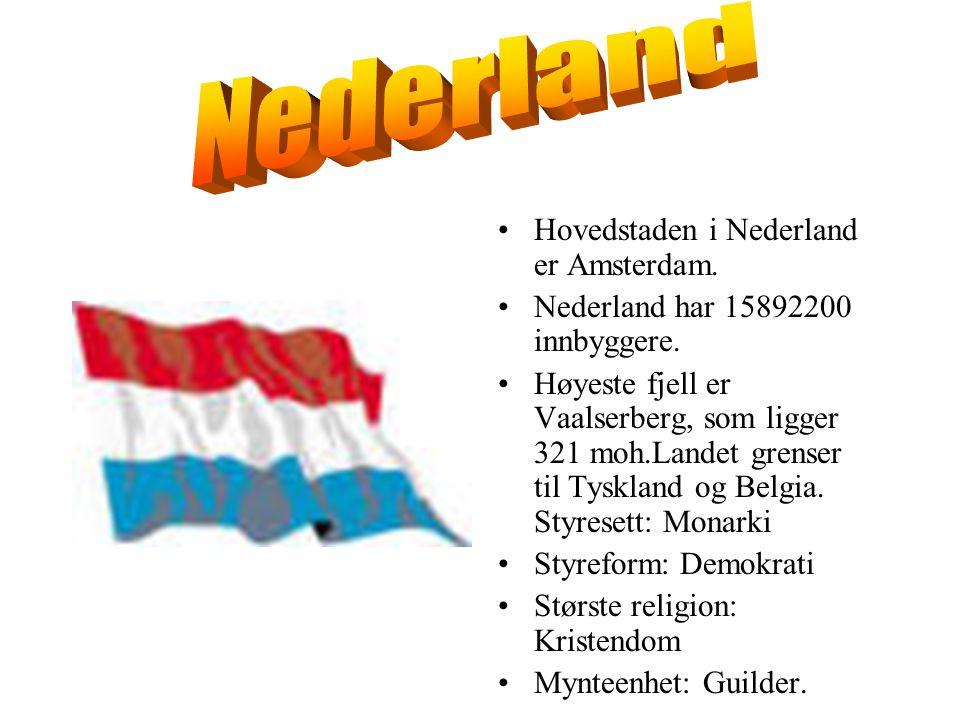 Nederland Hovedstaden i Nederland er Amsterdam.