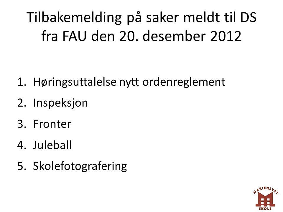 Tilbakemelding på saker meldt til DS fra FAU den 20. desember 2012
