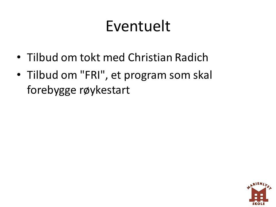 Eventuelt Tilbud om tokt med Christian Radich