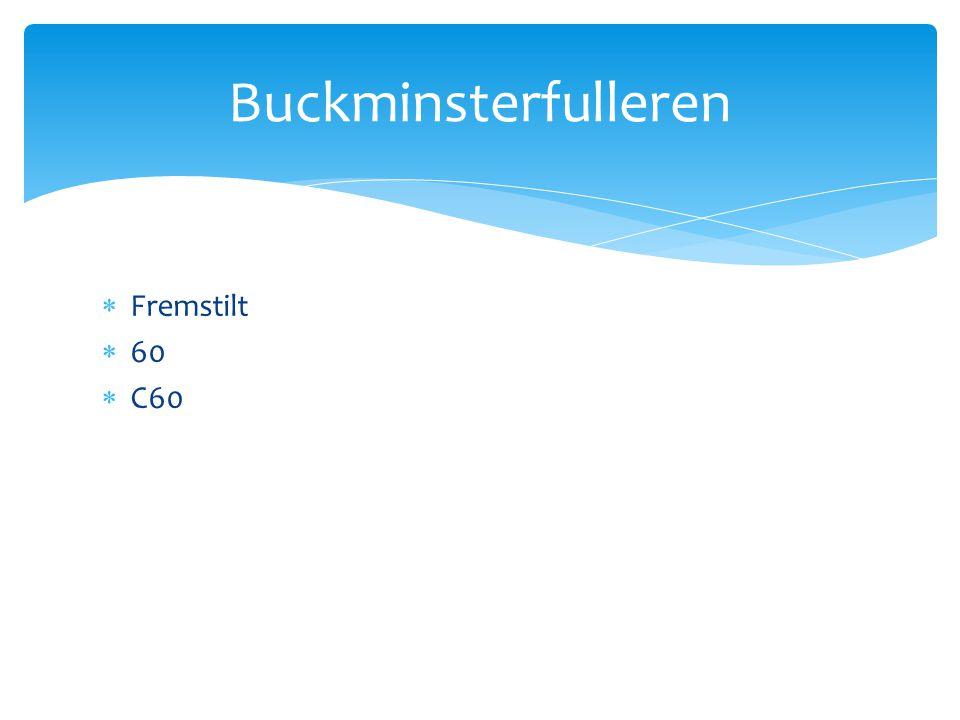 Buckminsterfulleren Fremstilt 60 C60