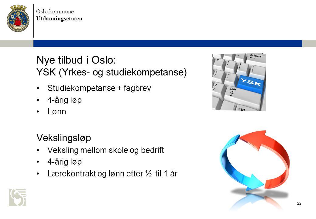 Nye tilbud i Oslo: YSK (Yrkes- og studiekompetanse)