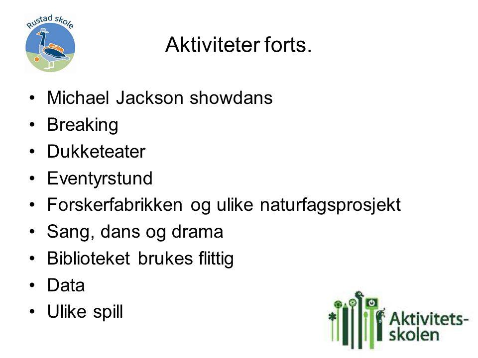 Aktiviteter forts. Michael Jackson showdans Breaking Dukketeater