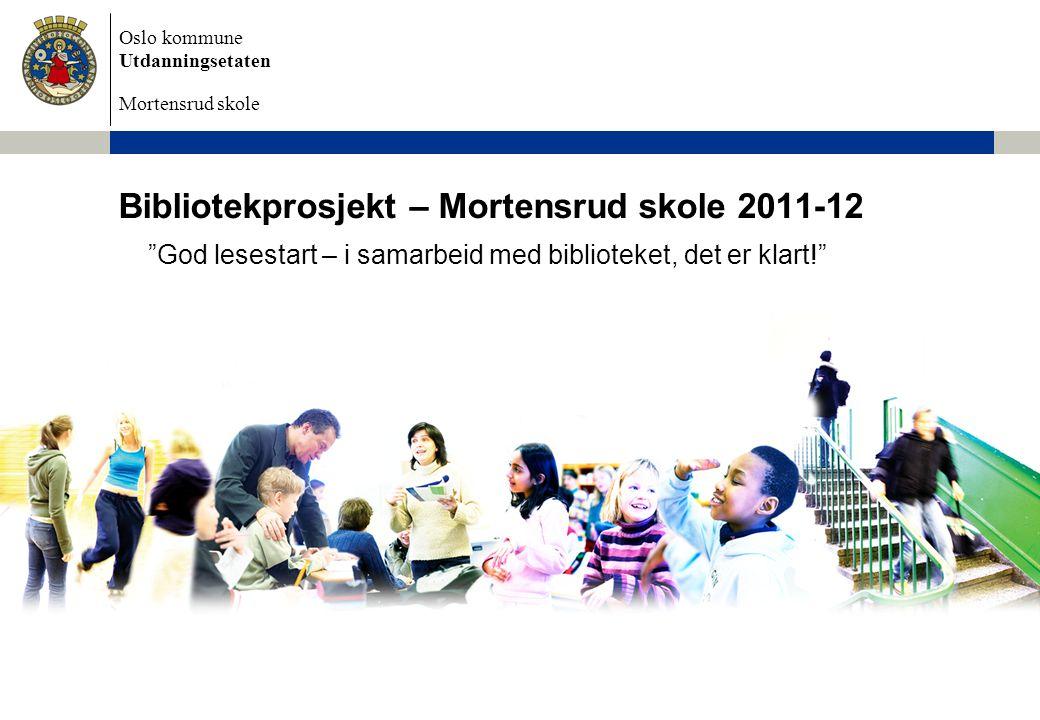 Bibliotekprosjekt – Mortensrud skole 2011-12
