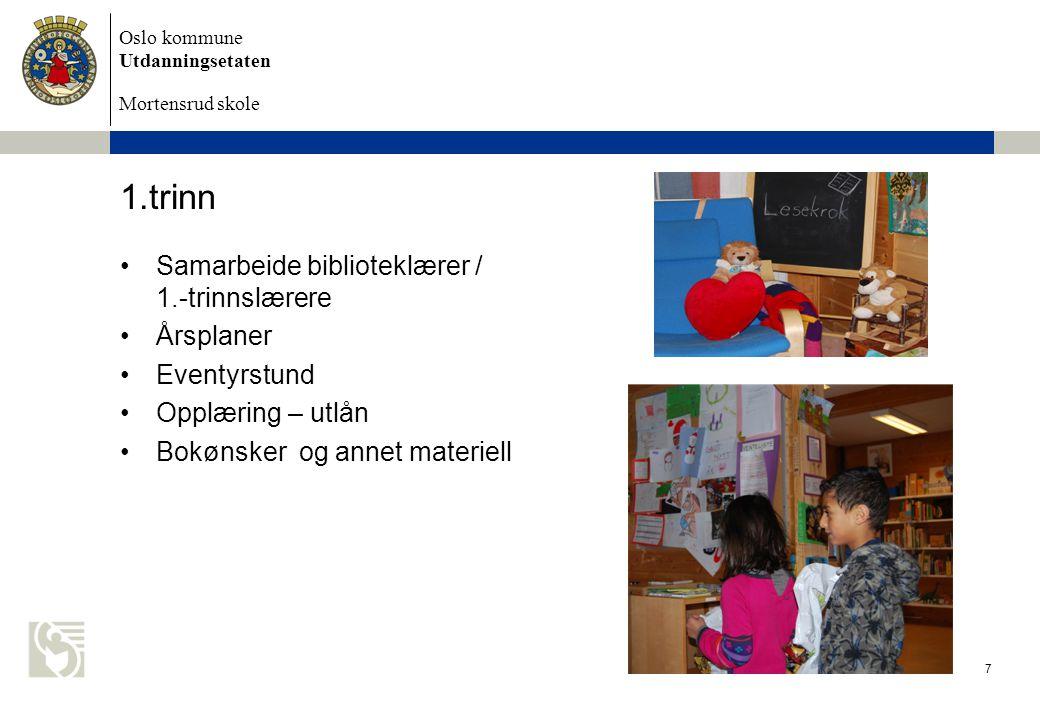 1.trinn Samarbeide biblioteklærer / 1.-trinnslærere Årsplaner