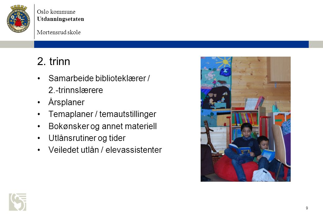 2. trinn Samarbeide biblioteklærer / 2.-trinnslærere Årsplaner