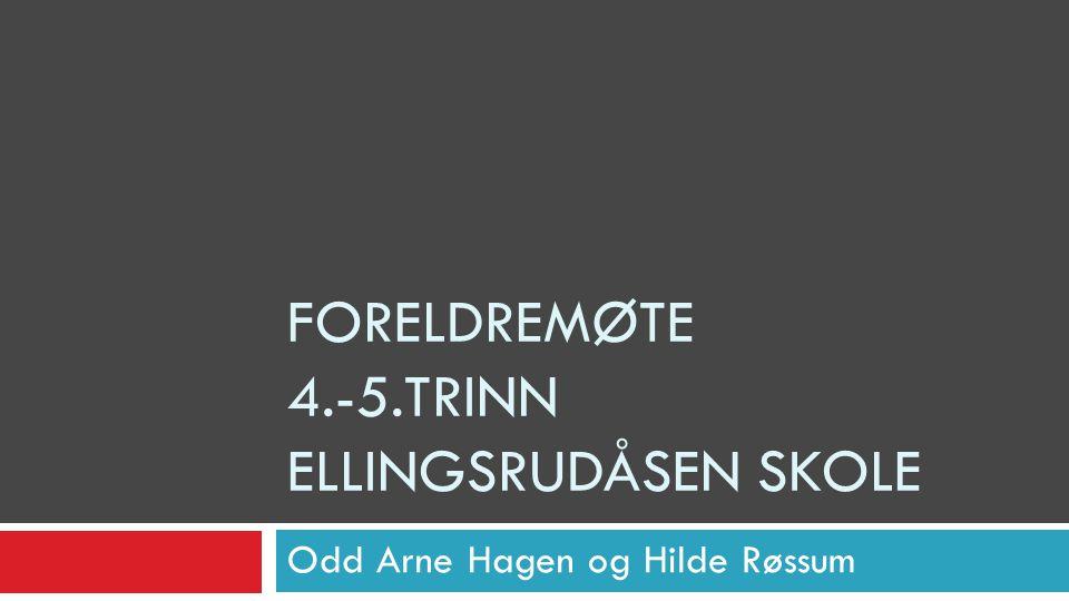 Foreldremøte 4.-5.trinn ELLINGSRUDÅSEN skole