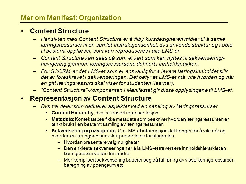 Mer om Manifest: Organization